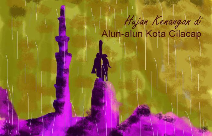 Hujan Kenangan di Alun-alun Kota Cilacap