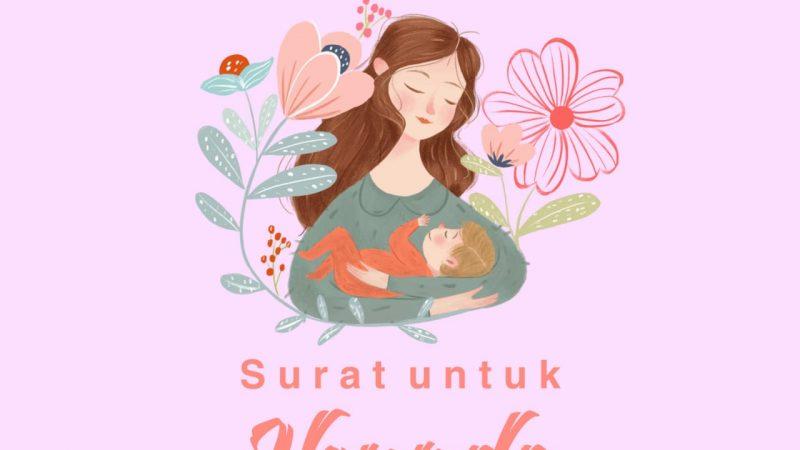 Surat Untuk Ibunda